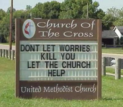 Funny Church Sign | Don't Let Worries Kill You