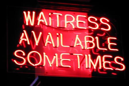 Waitress Available Sometimes