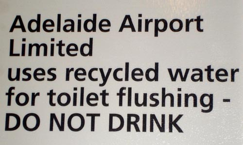 Adelaide Airport Sign | Do Not Drink Toilet Water