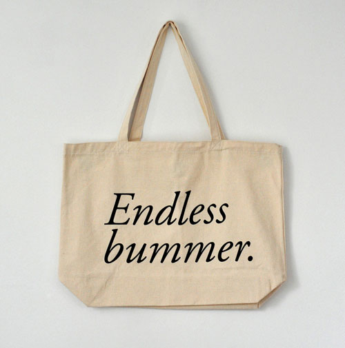 Endless Bummer Tote Bag
