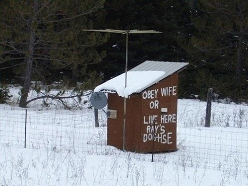 Obey Your Wife or Live in the Doghouse