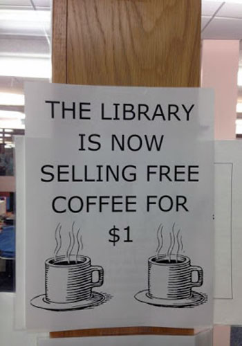 Selling Free Coffee For One Dollar